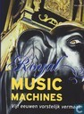 Royal Music Machines