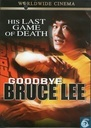 Goodbye Bruce Lee (standard edition)