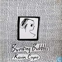 Platen en CD's - Coyne, Kevin - Bursting bubbles