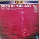 The Dock of the Bay - New created Sounds