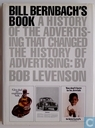 Bill Bernbachs book. A history of the advertising that changed the history of advertising.