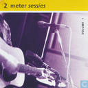 2 meter sessies volume 1
