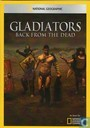 Gladiators - Back from the Dead