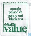 Decaffeinated  orange pekoe & pekoe cut black tea