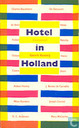 Hotel in Holland