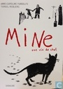 Mine : une vie de chat