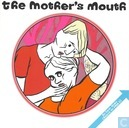 The Mother's Mouth