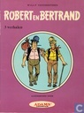 Comic Books - Robert en Bertrand - Robert en Bertrand - 3 verhalen