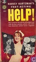 Harvey Kurtzman's Fast-Acting Help!