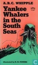 Yankee Whalers in the South Sea