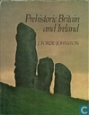 Prehistoric Britain and Ireland