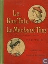 Le Bon Toto Le Méchant Tom