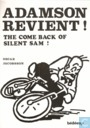 Adamson revient! - The Come Back of Silent Sam!