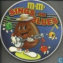 M&M's sings the Blues -Wit blik