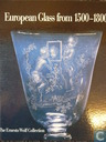 European Glass from 1500-1800