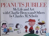 Peanuts Jubilee, my life and art with Charlie Brown and others