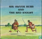 Sir Oliver Bubb and the red knight
