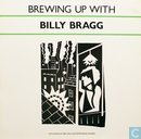 Brewing Up With Billy Bragg
