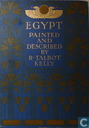 Egypt, painted and described.