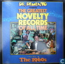 Dr. Demento Presents The Greatest Novelty Records Of All Time, Volume 3: The 1960's