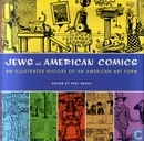 Jews and American Comics - An Illustrated History of an American Art Form