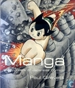 Manga - Sixty Years of Japanese Comics