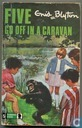 Five go of in a caravan