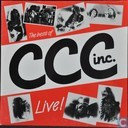 The Best of C.C.C. Inc. Live!
