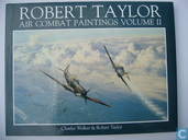 Robert Taylor. Air combat paintings. volume II