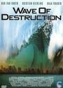 Wave of Destruction