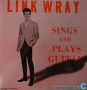 Link Wray Sings and Plays Guitar