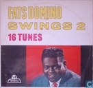 Fats Domino swings 2, 16 tunes