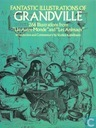 Fantastic Illustrations of Grandville