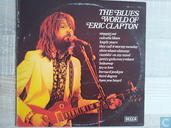The Blues World of Eric Clapton