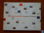 Dominique Auerbacher - Paysages sur catalogue