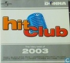 Hit Club - The very best of 2003