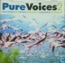 Pure Voices 2