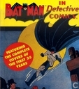 Batman in Detective Comics Featuring the Complete Covers of the First 25 Years