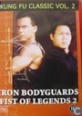 Iron Bodyguards Fist of Legends 2