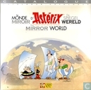 Le monde miroir d'Astérix - De spiegelwereld - The Mirror World