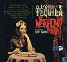 A Taste Of Tequila