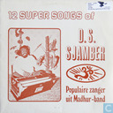 12 Super songs of D.S. Sjamber