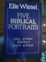 Five Biblical Portraits
