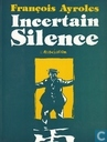 Incertain silence