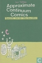 Approximate continuum comics 2