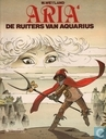 Comic Books - Aria [Weyland] - De ruiters van Aquarius