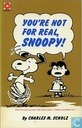 You're not for real, Snoopy