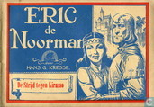Comic Books - Eric the Norseman - De strijd tegen Kirasso