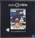 Platen en CD's - Clapton, Eric - No reason to cry