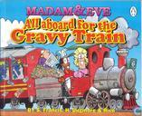 All aboard for the Gravy Train